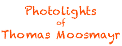 Photolights of Thomas Moosmayr